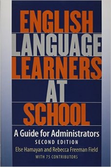 ELLs a guide for administrators
